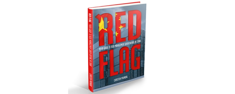 """""""Red Flag"""": Reducing Risks in your China Supply Chain"""